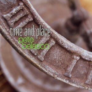 Time & Place Single image, by Pete Belasco